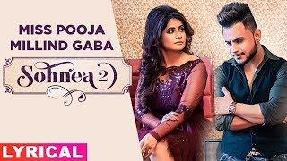 Sohnea 2 (Lyrical) | Miss Pooja Ft Millind Gaba | Happy Raikoti | Latest Punjabi Songs 2019