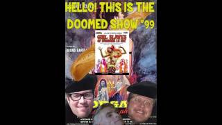 Video Hello! This is the Doomed Show #99 - Girl Slaves Of Morgana Le Fey download MP3, 3GP, MP4, WEBM, AVI, FLV Oktober 2017