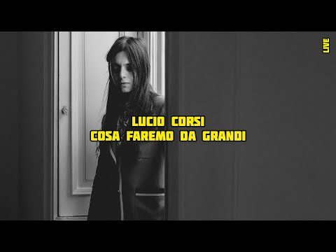 Download Lucio Corsi - Cosa faremo da grandi? | K LIVE Mp4 baru