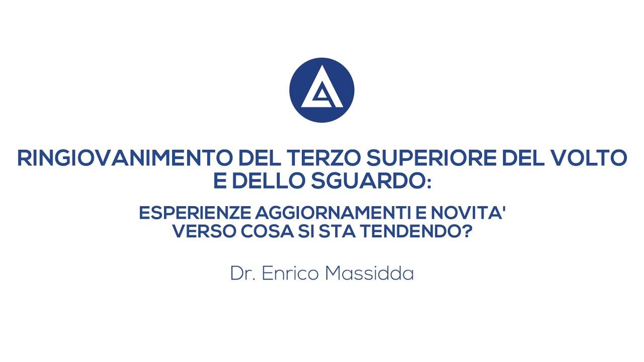 RINGIOVANIMENTO DEL TERZO SUPERIORE DEL VOLTO E DELLO SGUARDO Videointervista Dott. Enrico Massidda