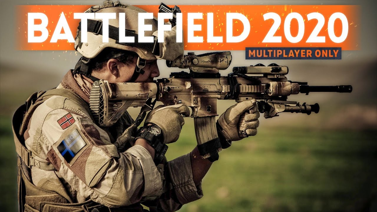 New Battlefield 2020.Battlefield 2020 Should Be Multiplayer Only Opinions