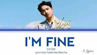 D.O I'M FINE Lyrics Indo Sub
