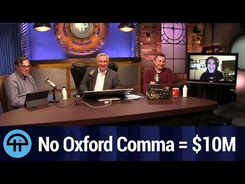 No Oxford Comma = $10M