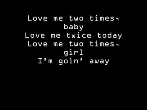 The Doors - Love Me Two Times Lyrics
