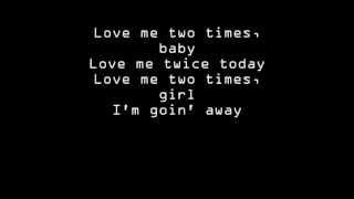 The Doors - Love Me Two Times Lyrics