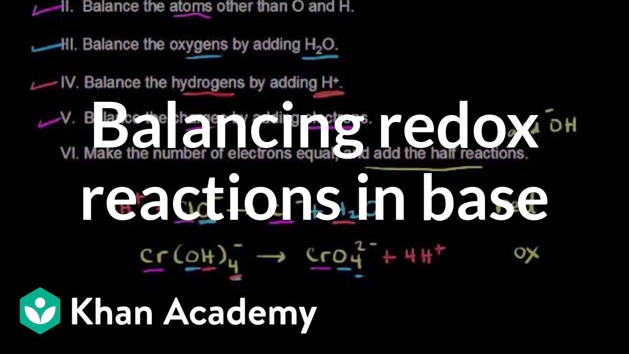 Balancing redox reactions in base (video) | Khan Academy