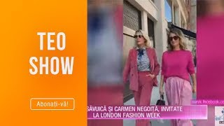 Teo Show (23.09.2019) - Dana Savuica si Carmen Negoita, invitate la London Fashion Week!