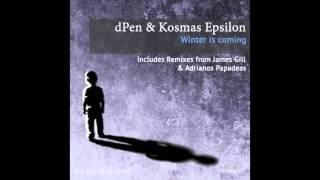 dPen,Kosmas Epsilon - Winter Is Coming (Adrianos Papadeas Remix)[The Last Of Us Music]