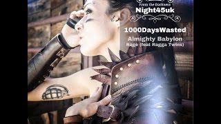 1000DaysWasted   Almighty Babylon  - Neuro Drum and Bass 2016 DnB Neurofunk