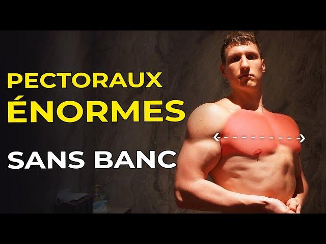 LE SECRET POUR DOUBLER SES PECTORAUX SANS BANC