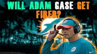 Is Adam Gase On The Hot Seat!? [Miami Dolphins Fan Reaction]
