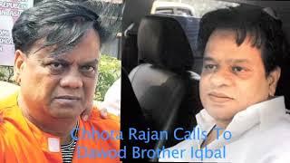 Chhota Rajan Phone Call To Dawood Ibrahim Brother Iqbal Kaskar 1