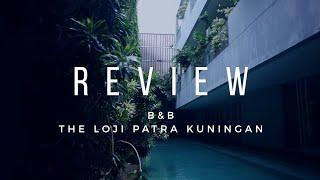 Gambar cover REVIEW : BNB THE LOJI PATRA KUNINGAN, JAKARTA