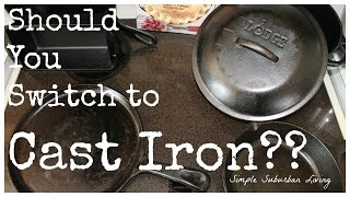 Should you Switch to Cast Iron Cookware?? - Lodge Consumer Review