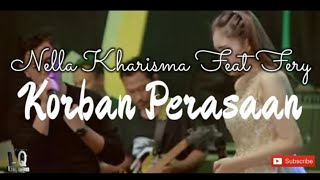 Download Nella Kharisma feat Fery - Korban Perasaan ( Lirik Lagu )