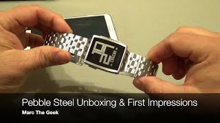 Pebble Steel Unboxing and First Impressions