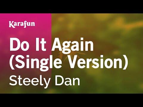 Karaoke Do It Again - Steely Dan *