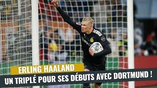 VIDEO: Bundesliga : Erling Haaland, un triplé fou pour sa première avec Dortmund