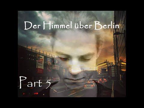 Der Himmel über Berlin - FF (Part 5)