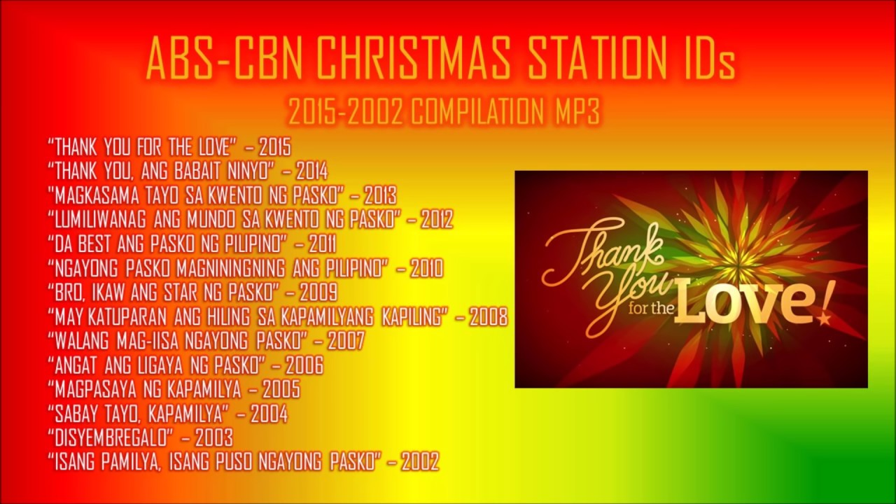 abs cbn christmas station ids 2015 2002 compilation lyric song - Best Christmas Songs List