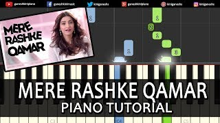 Mere Rashke Qamar Song Rahat,Nusrat Fateh Ali Khan|Piano Tutorials Chord Instrumental Lesson Popular