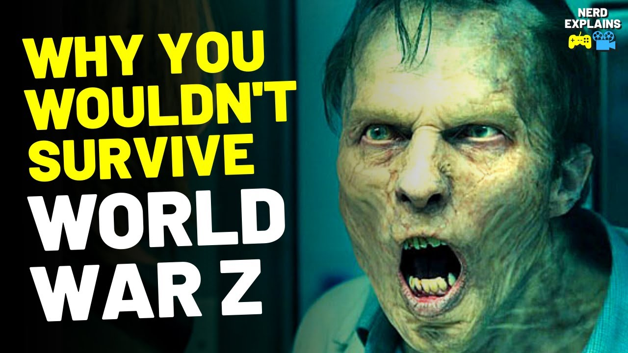 """Download Why You Wouldn't Survive """"WORLD WAR Z"""" (14 Reasons)"""