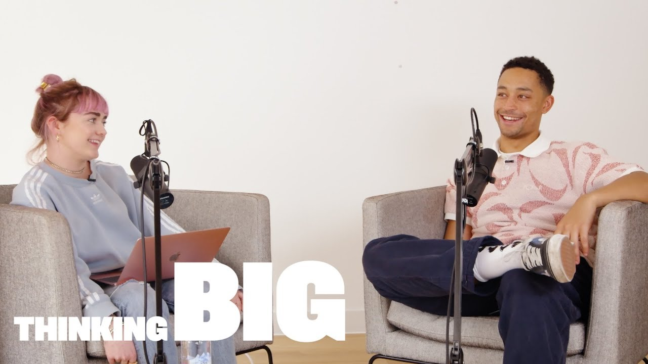 Thinking Big with Maisie Williams - Ep 1 - Loyle Carner