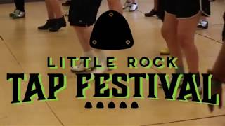 Little Rock Tap Festival 2019 RECAP