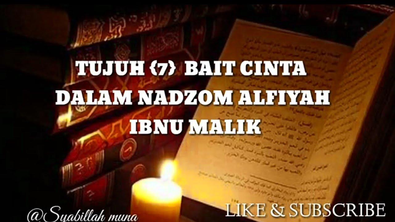Tujuh Bait Cinta Dalam Nadzom Alfiyah Ibnu Malik Nadzom Amtsilati Tasriyah Syairan Syauqon Youtube