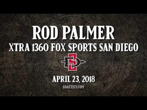 SDSU MEN'S HOOPS: ROD PALMER - XTRA 1360 FOX SPORTS SAN DIEGO - 4/23/18