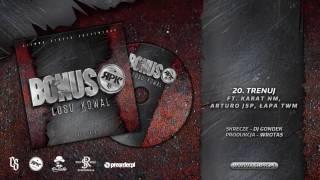 Bonus RPK / CS - TRENUJ ft. Karat NM, Arturo JSP, Łapa TWM // Skrecze: DJ Gondek // Prod. Wrotas.