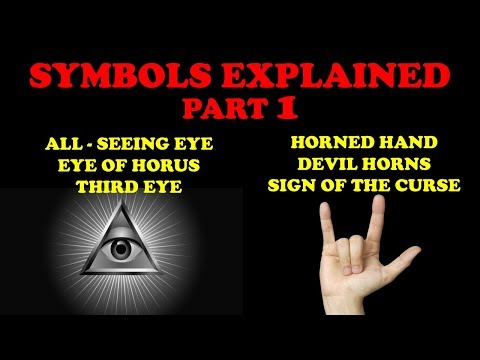 SYMBOLS EXPLAINED (Part 1): ALL-SEEING EYE & HORNED HAND SIGN