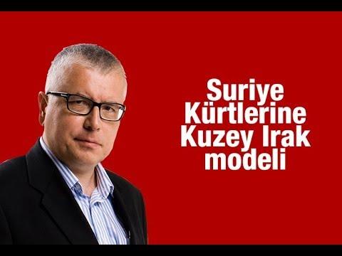 Serdar Turgut : Suriye Kürtlerine Kuzey Irak modeli