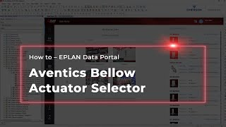 EPLAN Data Portal: Aventics Bellow Actuator Selector
