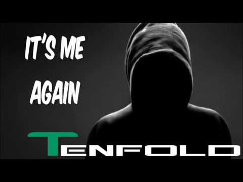 Tenfold - It's Me Again.