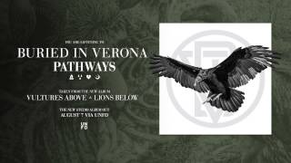 Buried In Verona - Pathways
