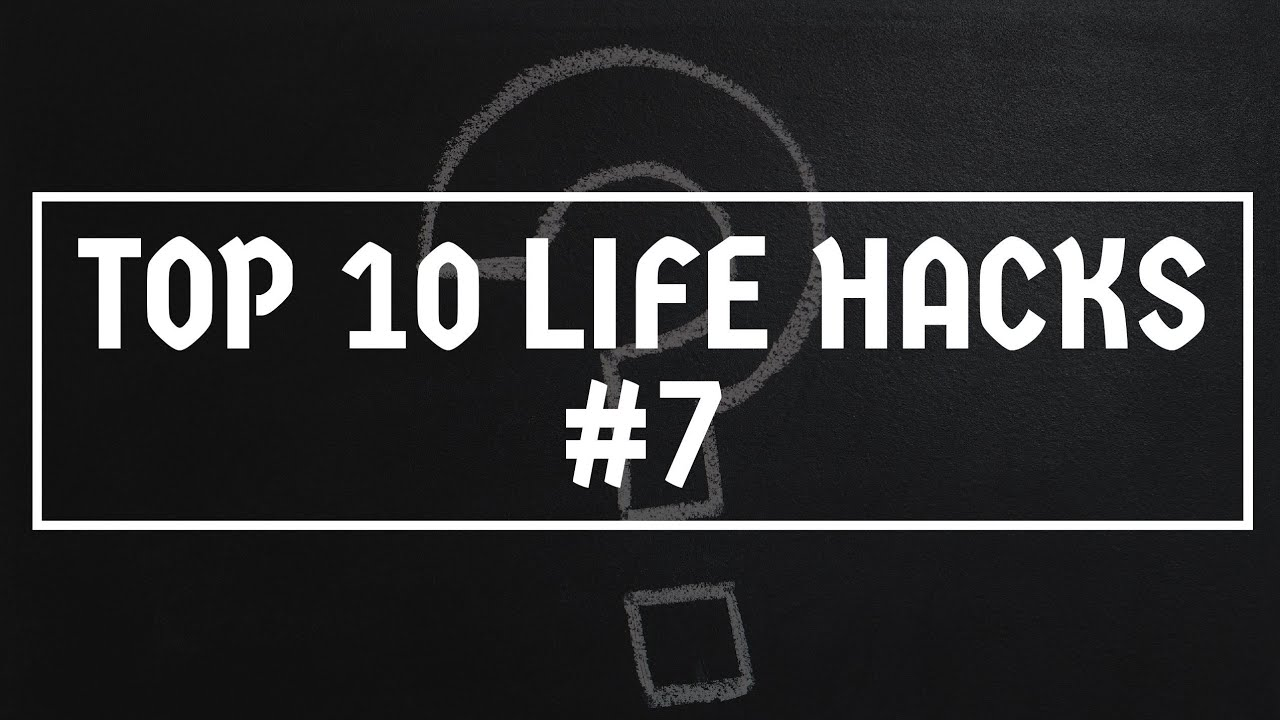TOP 10 LIFE HACKS EPISODE 7 | SMART LIFE HACKS FOR EVERY OCCASION