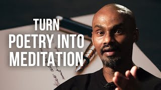HOW YOU CAN TURN POETRY INTO MEDITATION - Klaus Yohannes 'The Black Viking' | London Real