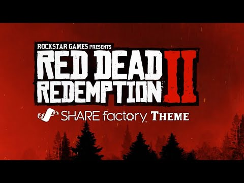 Red Dead Redemption 2 SHAREfactory Theme