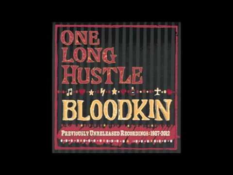 Bloodkin - ONE LONG HUSTLE -