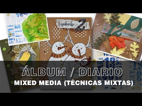 MIXED MEDIA. Álbum/Diario diciembre 2017 (December daily)