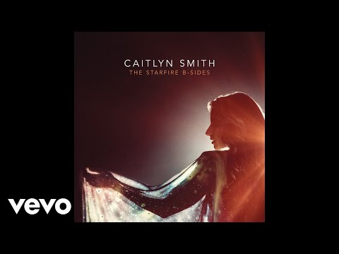 Caitlyn Smith  If I Didnt Love You Audio