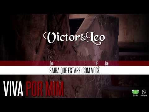 Victor & Leo - Viva Por Mim (Oficial Letra & Cifra)