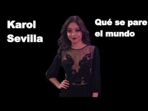 Karol Sevilla - Que Se Pare El Mundo (Video Letra) CANCIÓN COMPLETA