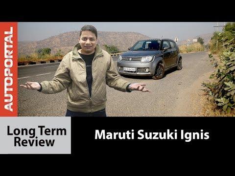 Maruti Suzuki Ignis Long Term Review - Autorpotal