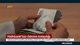 Halkbank'tan kredi kartı borçlularına ödeme kolaylığı
