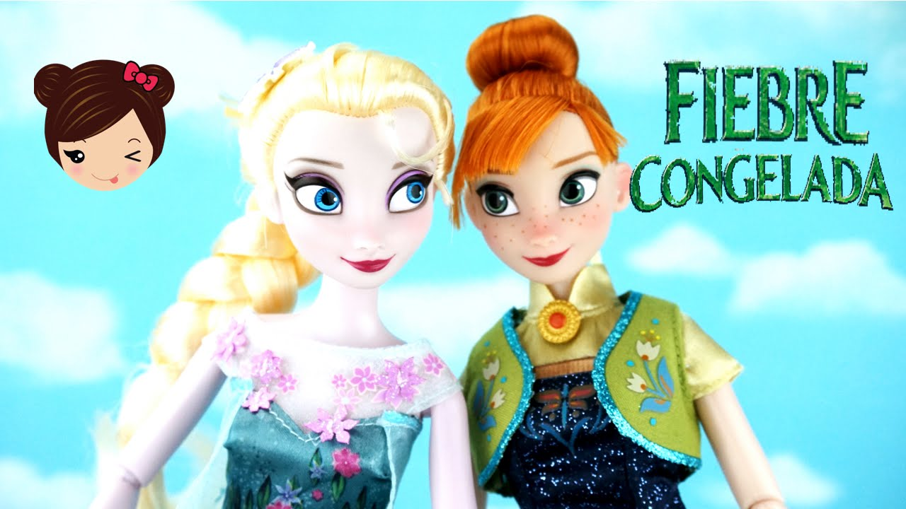 Pelicula Frozen Fever Muñeca Elsa y Ana - Fiebre Congelada Juguetes ...