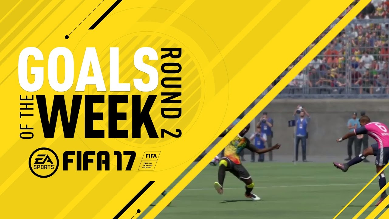 FIFA 17 - Goals of the Week - Round 2