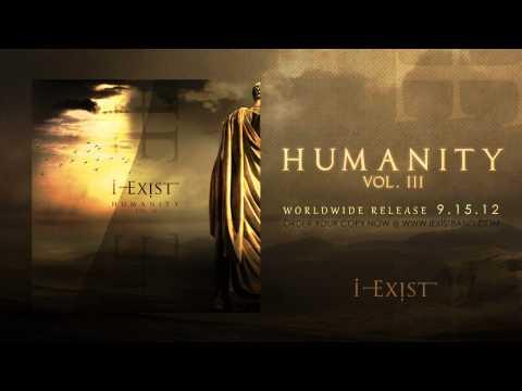 "I-Exist ""When Dreams Fall Apart"" HUMANITY Vol. III"