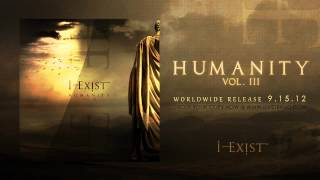 "I-Exist ""When Dreams Fall Apart"" HUMANITY Vol. III"